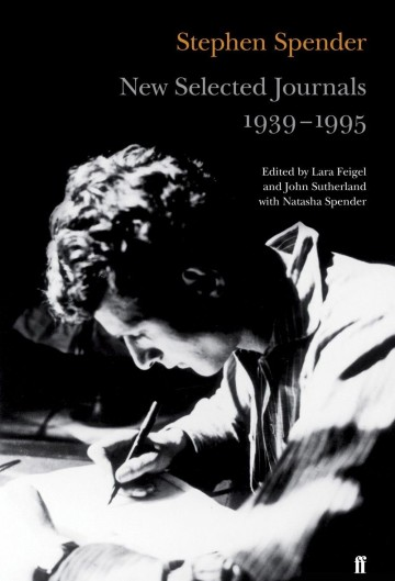 The New Selected Journals of Stephen Spender